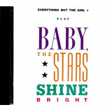 Cd Alemão   Everything But The Girl   Baby The Stars Shine