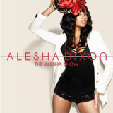 Cd Alesha Dixon   The Alesha Show