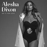 Cd Alesha Dixon Do It For Love