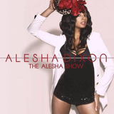 Cd Alesha Dixon The Alesha Show Novinho