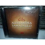 Cd Alessandra Samadello As Mais Lindas Músicas Semi Novo