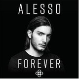 Cd Alesso   Forever   2015