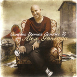 Cd Alex Gonzaga   Canções Eternas Canções 3