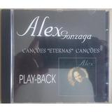 Cd Alex Gonzaga   Canções Eternas Canções Playback  Original