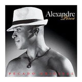 Cd Alexandre Pires   Pecado Original