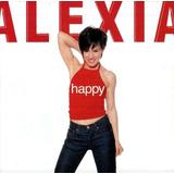 Cd Alexia Happy
