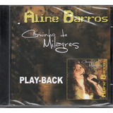 Cd Aline Barros   Caminho De Milagres   Play back