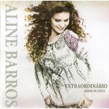 Cd Aline Barros   Extraordinario Amor De Deus