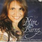Cd Aline Barros   O Melhor Da Musica Gospel