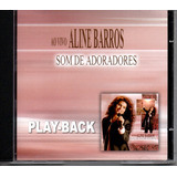 Cd Aline Barros   Som De Adoradores Ao Vivo   Play back