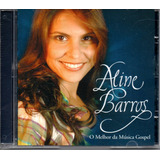 Cd Aline Barros O Melhor Da Música Gospel