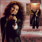Cd Aline Barros Som De Adoradores Mk B11