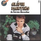 Cd Alípio Martins No País Das Maravilhas   1994