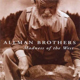 Cd Allman Brothers Band   Madness Of The West  Novo Lacrado