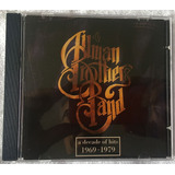 Cd Allman Brothers Band A Decade Of Hits Frete Grátis