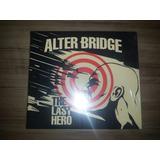 Cd Alter Bridge   The Last Hero   Importado Digipack   Novo