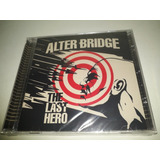 Cd Alter Bridge   The Last Hero   Novo lacrado