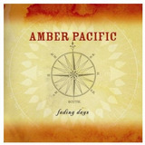 Cd Amber Pacific Fading Days