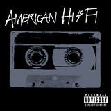 Cd American Hi fi American Hi fi Novo Lacrado Original