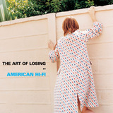 Cd American Hi fi The Art Of Losing Novo Lacrado Original