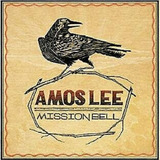 Cd Amos Lee   Mission Bell