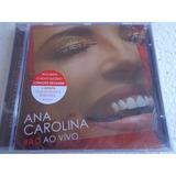 Cd Ana Carolina Ac Ao Vivo 2015 Original Lacrado