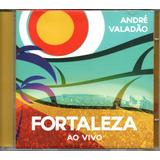 Cd André Valadão   Ao Vivo Em Fortaleza