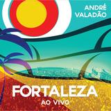 Cd André Valadão Fortaleza Ao Vivo B90