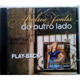 Cd Andrea Fontes    Do Outro Lado   Playback