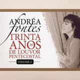 Cd Andréa Fontes 30 Anos De Louvor Pentecostal Vol 2 B50