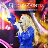 Cd Andrea Fontes Deus Surpreende B90
