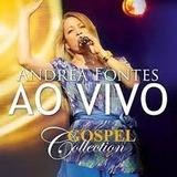 Cd Andrea Fontes Gospel Collection