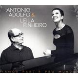 Cd Antonio Adolfo E  Leila Pinheiros  Vamos Partir Pro Mundo