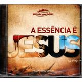 Cd Antônio Cirilo Santa Geração A Essência É Jesus Ao Vivo