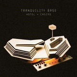 Cd Arctic Monkeys   Tranquility Base Hotel   Casino