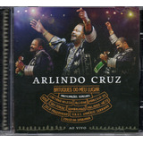 Cd Arlindo Cruz   Batuques Do Meu Lugar   Ao Vivo