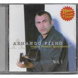 Cd Armando Filho Meus Hinos Queridos Vol 1 Bônus Pb