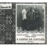 Cd Arnaldo Antunes   A Curva Da Cintura