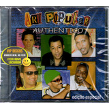 Cd Art Popular Authentico Edição Especial   Raro