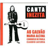 Cd As Galvão E Outras  Cantoras  Cantam Inezita Barroso