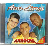 Cd Asas Livres Arrocha Ao Vivo Vol  2 Com Pablo
