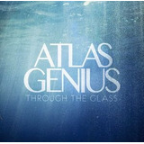 Cd Atlas Genius Through The Glass