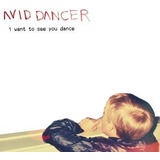 Cd Avid Dancer I Want To See You Dance Importado