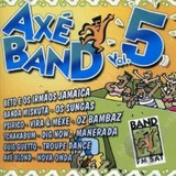 Cd Axe Band 5 Mistuka psirico  Tchakabum