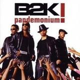 Cd B2k   Pandemonium