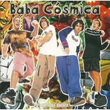 Cd Baba Cósmica   O Que Você Quiser   1998   Original