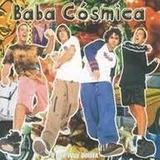 Cd Baba Cosmica O Que Voce Quiser