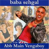 Cd Baba Sehgal   Abb Main Vengaboy   Original   Raro