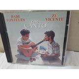 Cd Babi Fonteles zé Vicente Em Canto