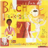 Cd Bach For Breakfast   The Leisurrely Way To Start Your Day
